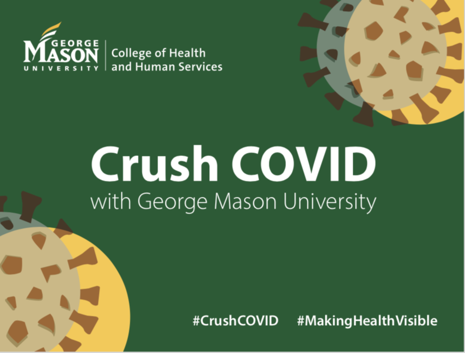Crush COVID With George Mason